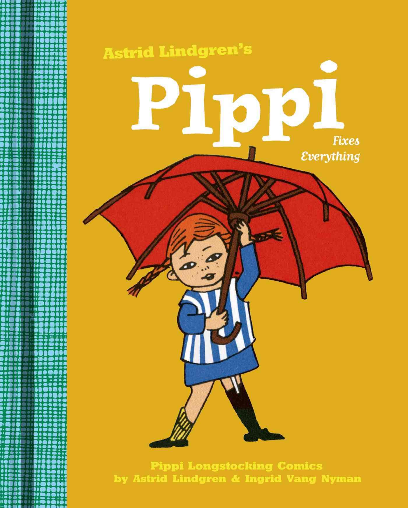 Pippi Fixes Everything By Lindgren, Astrid/ Vang Nyman, Ingrid/ Nunnally, Tiina (TRN)